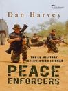 Peace Enforcers (eBook): The EU Military Intervention in Chad